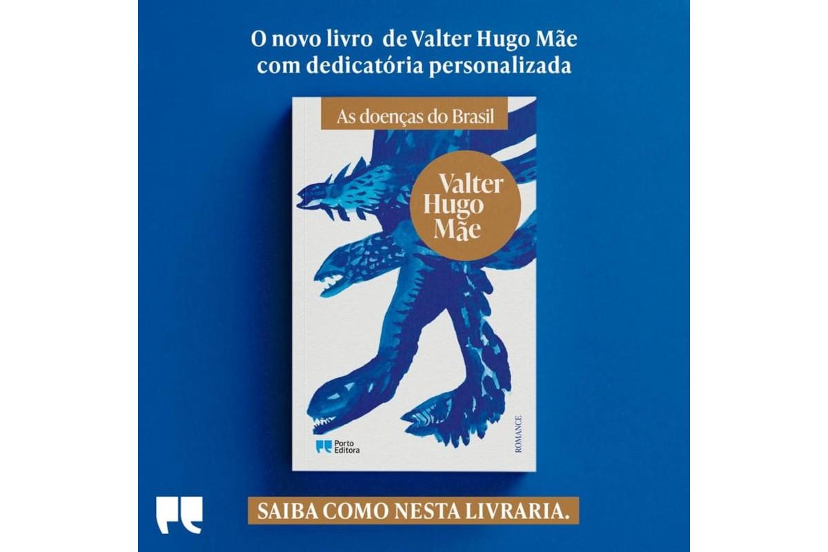 Novo livro de Valter Hugo Mãe com autógrafo