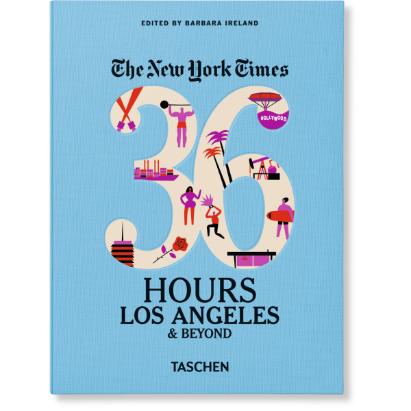NYT. 36 HOURS. LOS ANGELES & BEYOUND