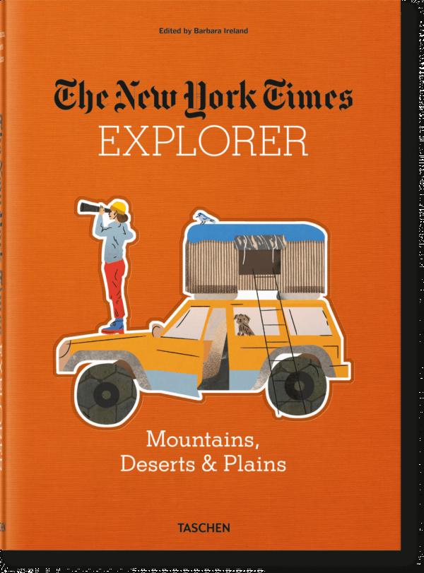 NYT EXPLORER. MOUNTAINS DESERTS & PLAINS