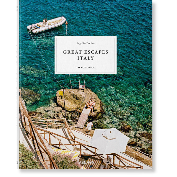 GREAT ESCAPES ITALY. THE HOTEL BOOK.