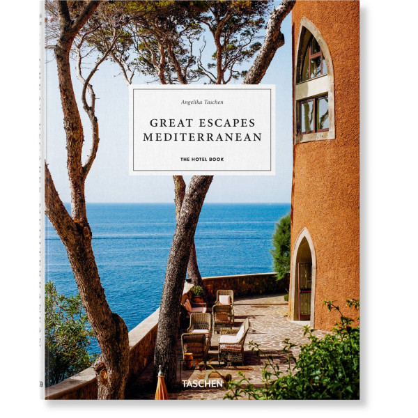 GREAT ESCAPES: MEDITERRANEAN. THE HOTEL BOOK.